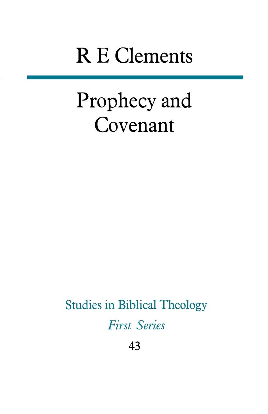 R. E. Clements Prophecy and Covenant цена