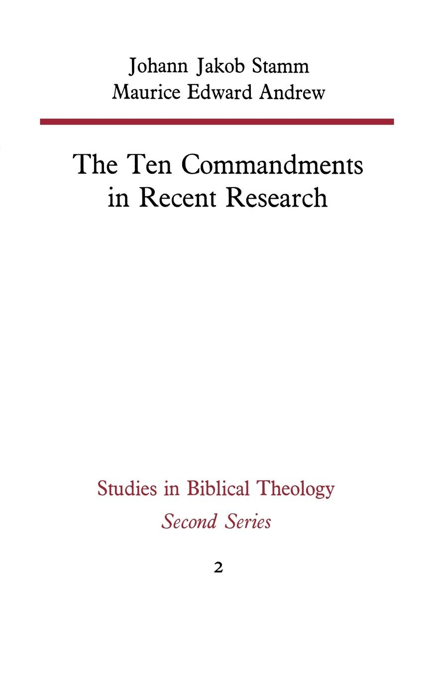 Johann Jakob Stamm, Maurice Edward Andrew The Ten Commandments in Recent Research недорго, оригинальная цена