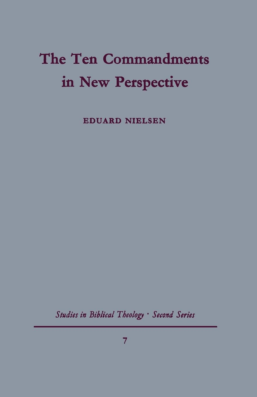 Eduard Nielsen The Ten Commandments in New Perspective недорго, оригинальная цена