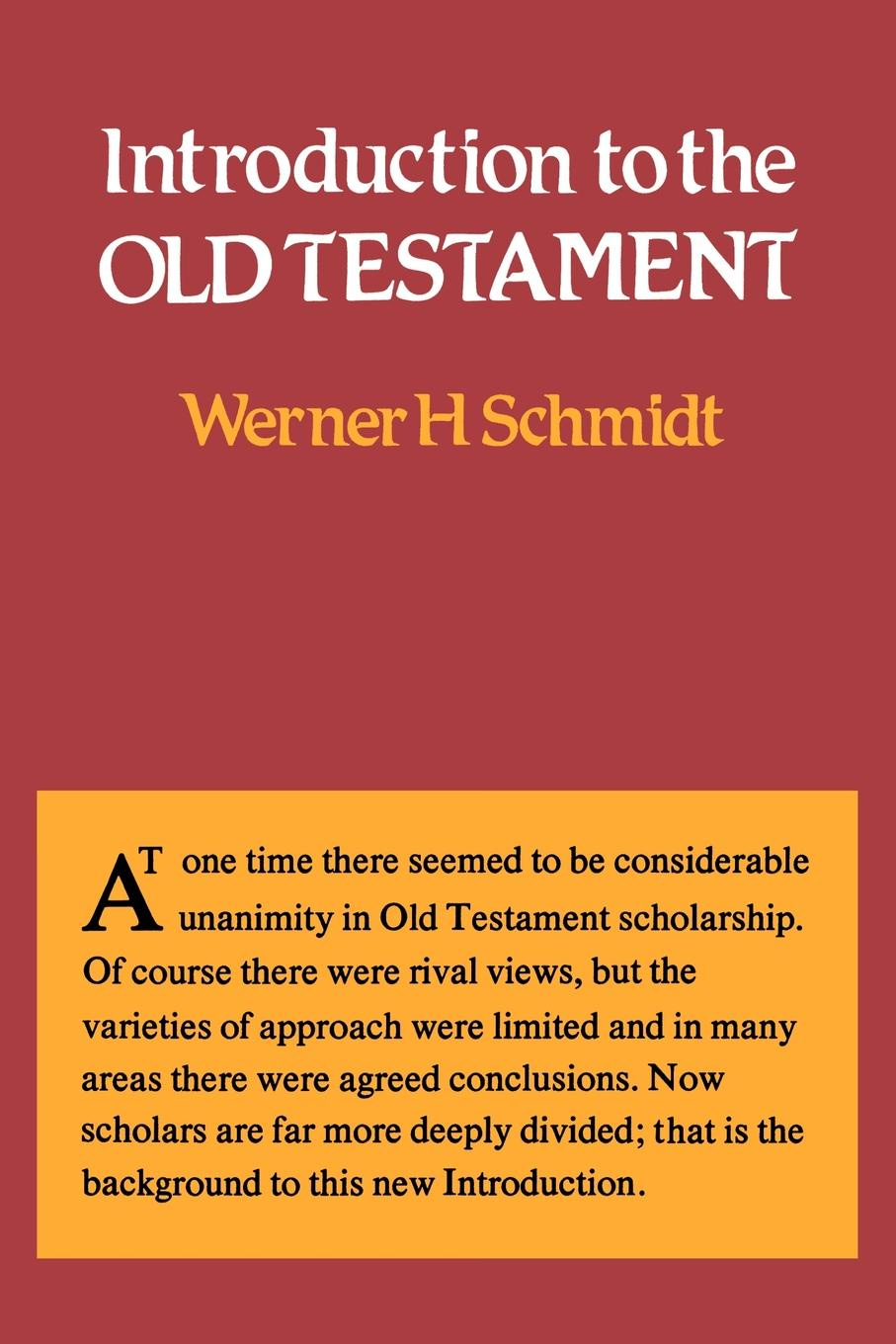 Werner H. Schmidt Introduction to the Old Testament stanislaw h zak an introduction to optimization