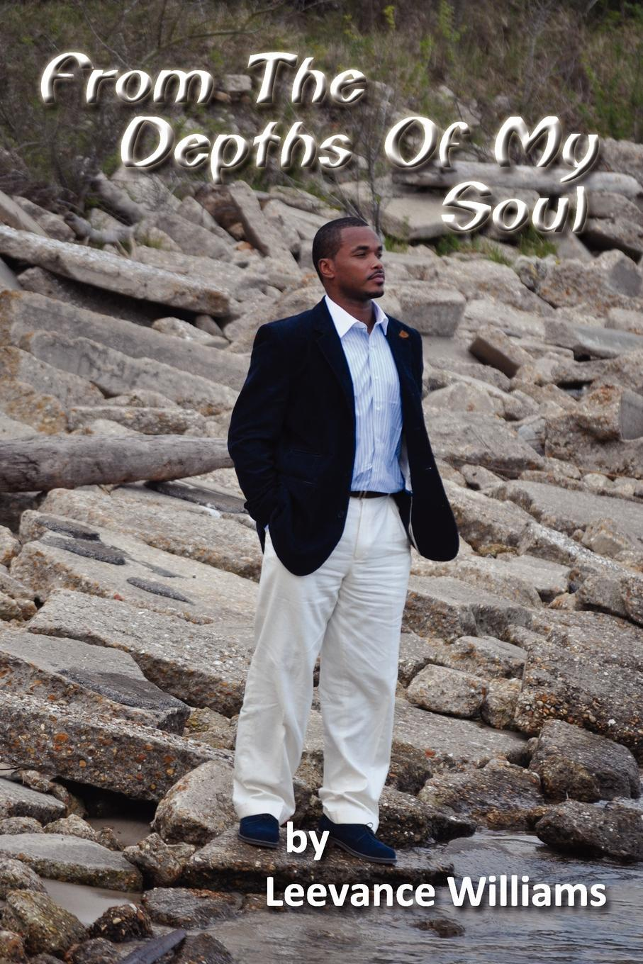 Фото - Leevance Williams From the Depths of My Soul leslie e stern images from my soul