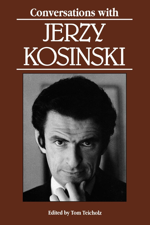 Jerzy N. Kosinski Conversations with Jerzy Kosinski jerzy s łątka tajemnice haremów