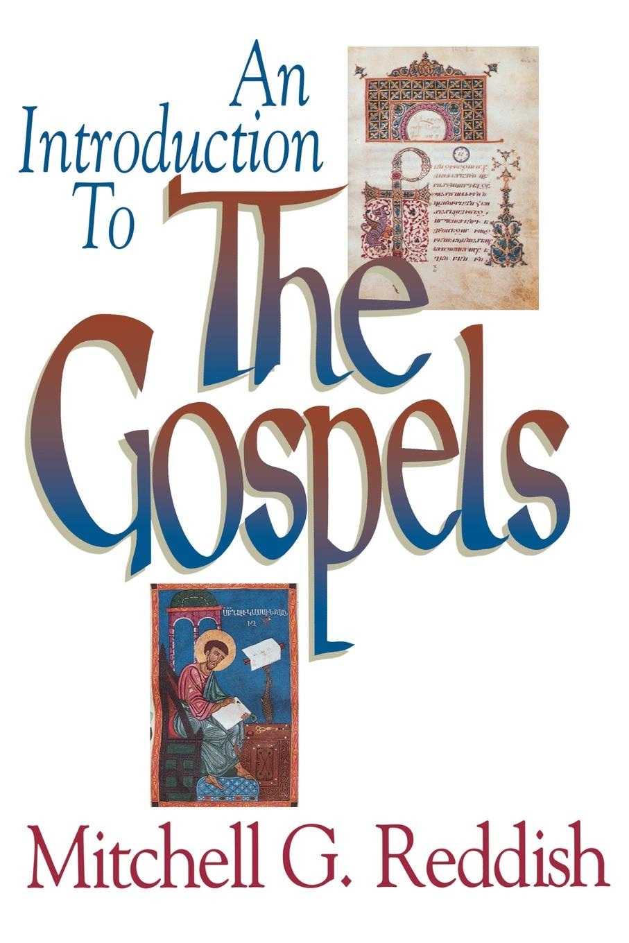 цены Mitchell G. Reddish An Introduction to the Gospels