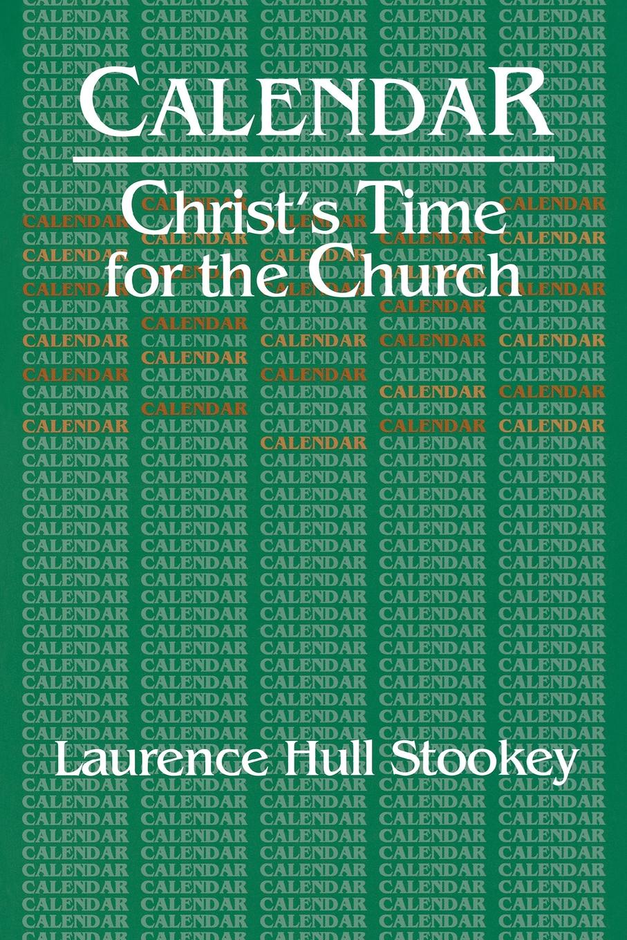 Laurence Hull Stookey Christ's Time for the Church Calendar church s шарф