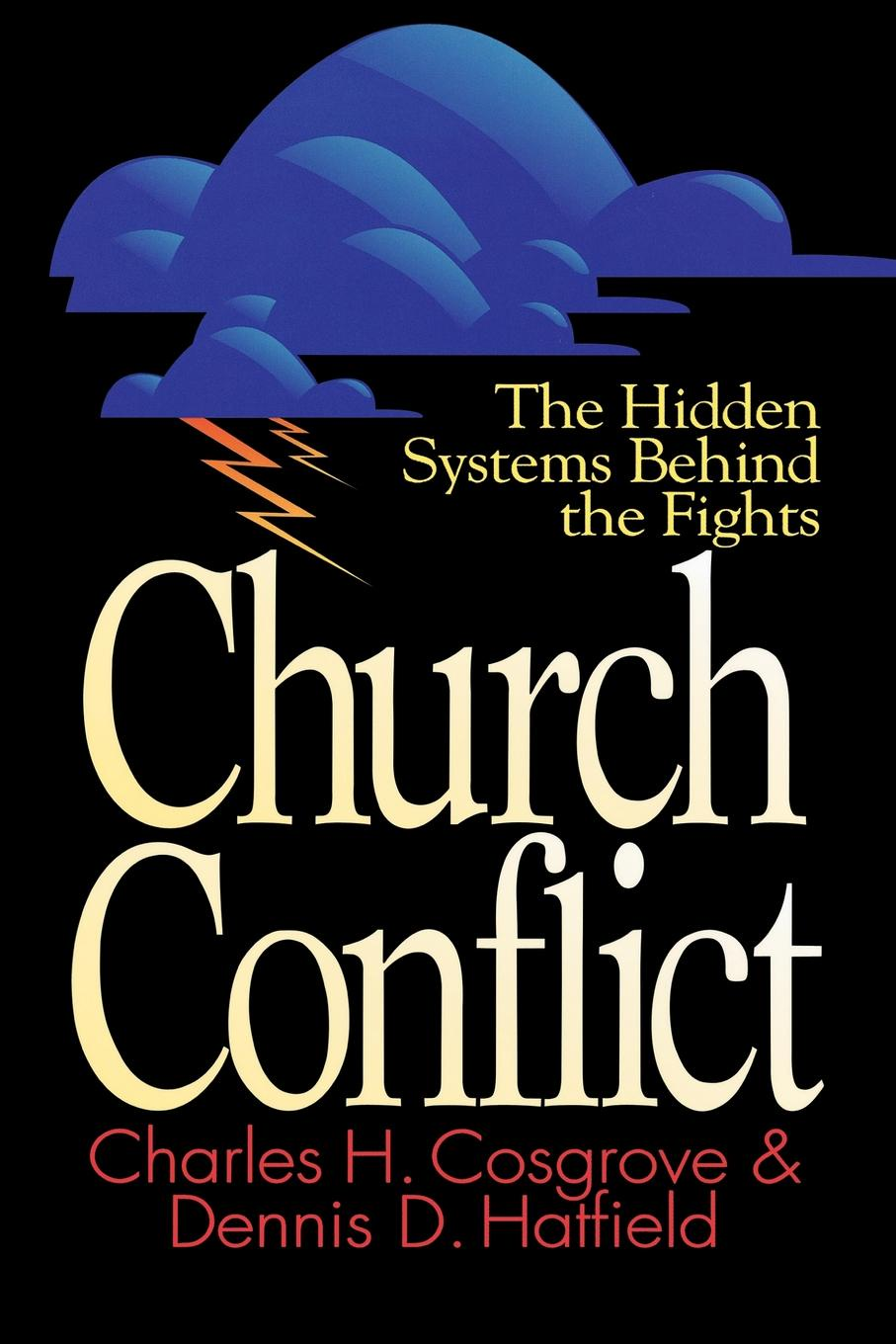 Charles H. Cosgrove, Dennis D. Hatfield Church Conflict d e berlyne conflict arousal and curiosity