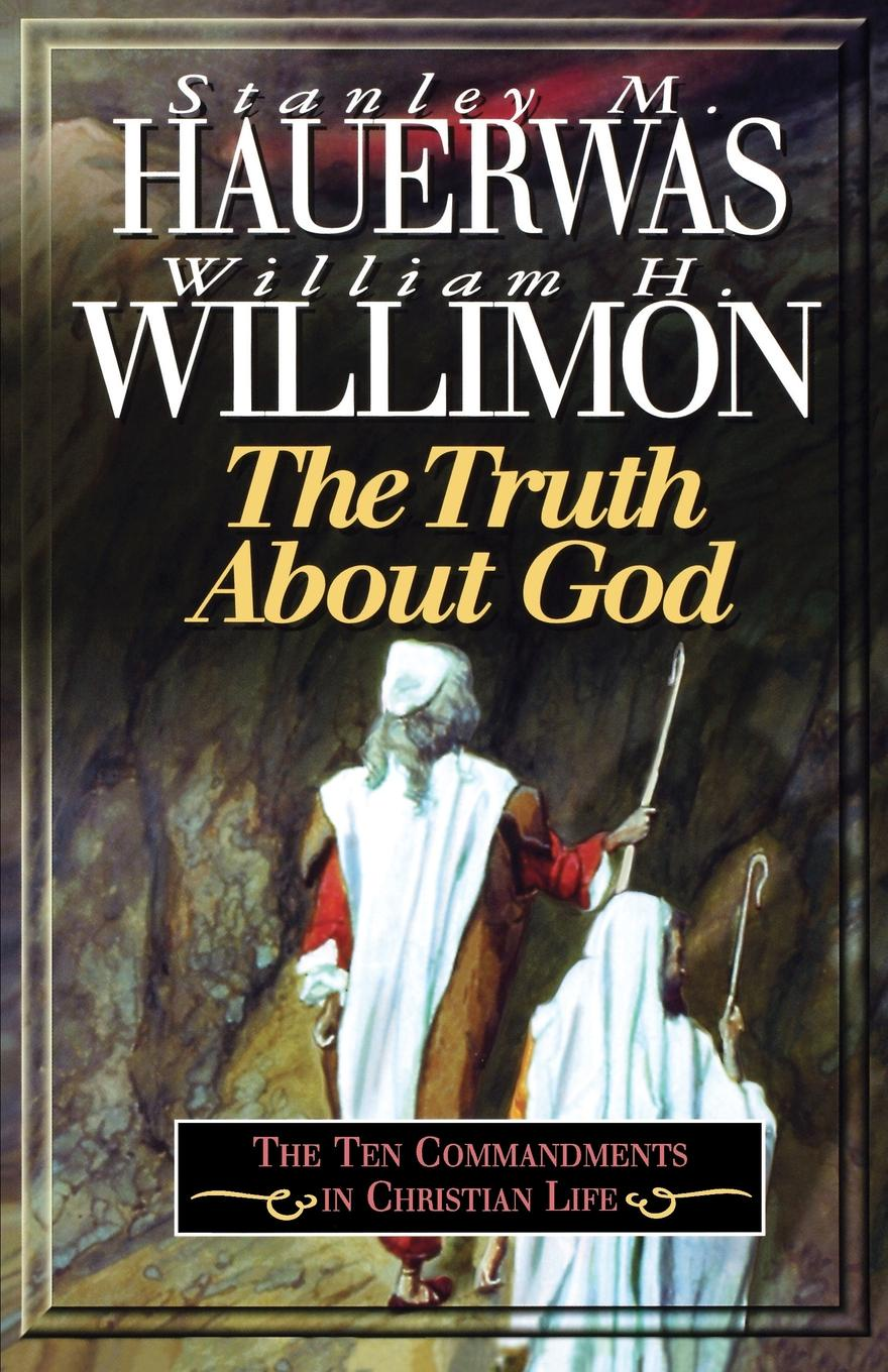 лучшая цена William H. Willimon, Stanley M. Hauerwas Truth about God