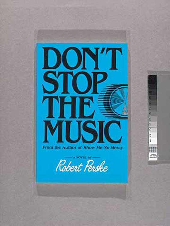 Robert Perske Dont Stop the Music
