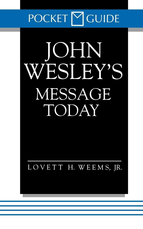 Lovett H. Jr. Weems John Wesley's Message Today. (Pocket Guide Series) berlitz malta pocket guide