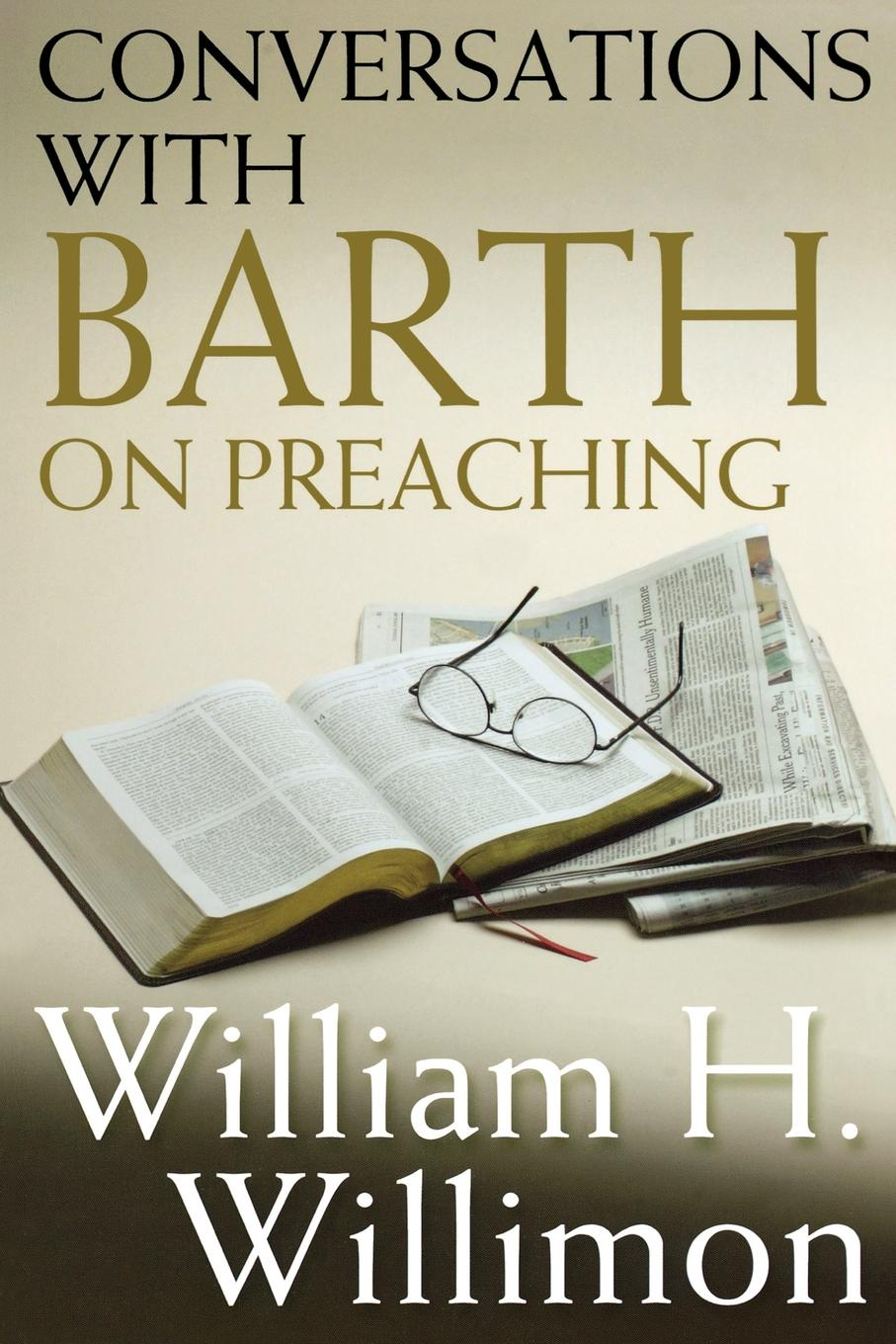 William H. Willimon Conversations with Barth on Preaching zygmunt bauman on education conversations with riccardo mazzeo