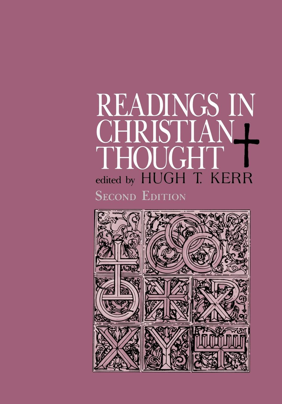 лучшая цена H. Kerr Readings in Christian Thought (Second Edition)