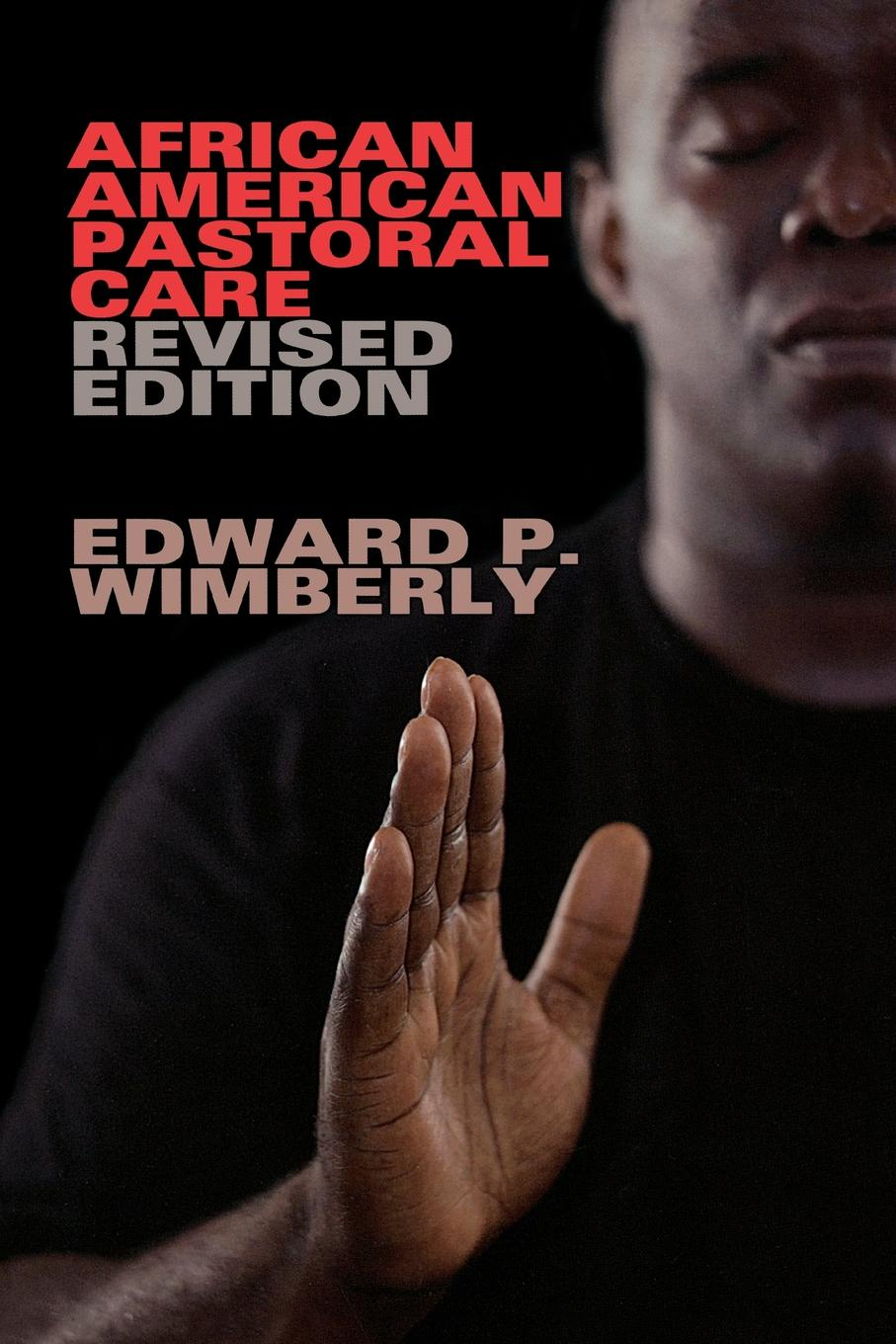 Edward P. Wimberly African American Pastoral Care roth p american pastoral м roth