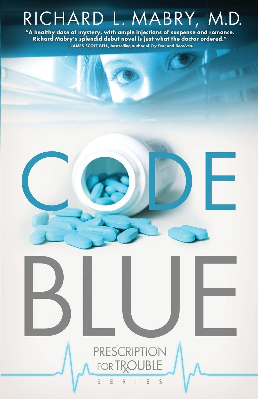 Richard L. Mabry Code Blue цена
