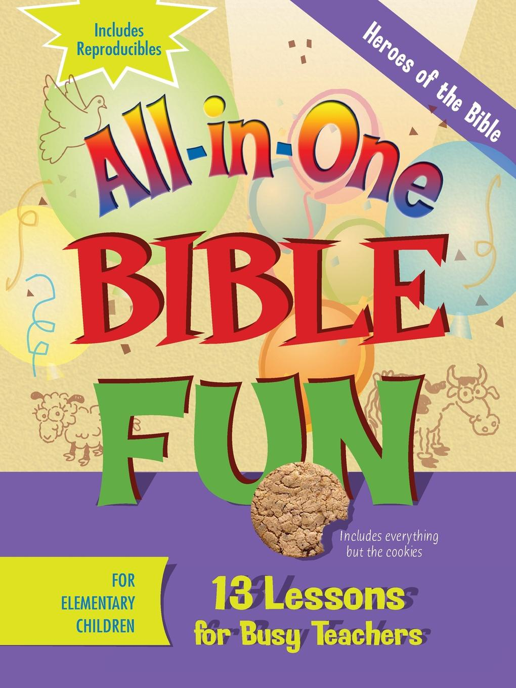 Heroes of the Bible. Elementary: 13 Lessons for Busy Teachers b s pastor bishop paul h evans lessons for living volume 3 heroes of faith
