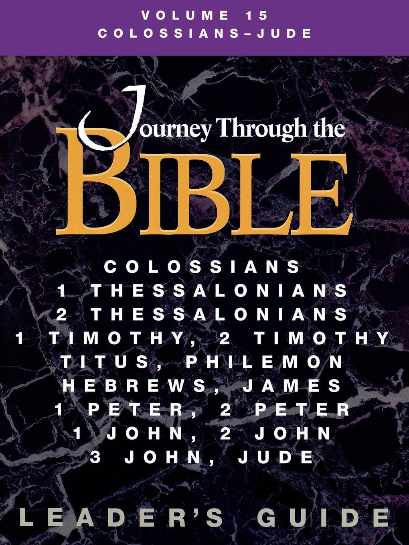 Ellen Brubaker Journey Through the Bible Volume 15, Colossians-Jude Leaders Guide