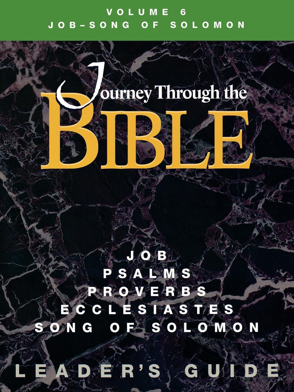 Kathleen Farmer Journey Through the Bible Volume 6 Job-Song of Solomon Leaders Guide