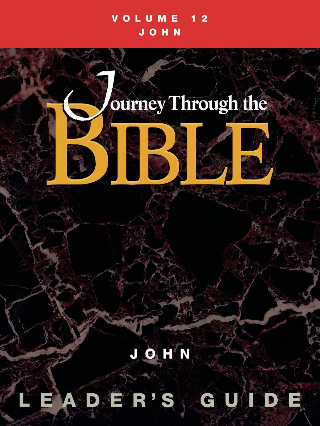 Susan Willhauck Journey Through the Bible Volume 12, John Leaders Guide