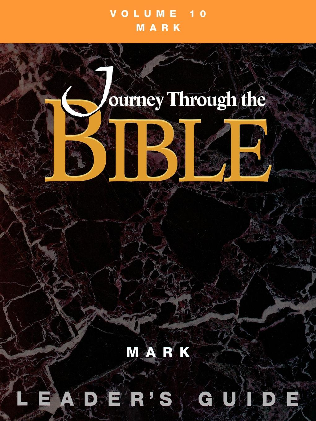 Mary Jo Osterman Journey through the Bible Volume 10, Mark Leaders Guide