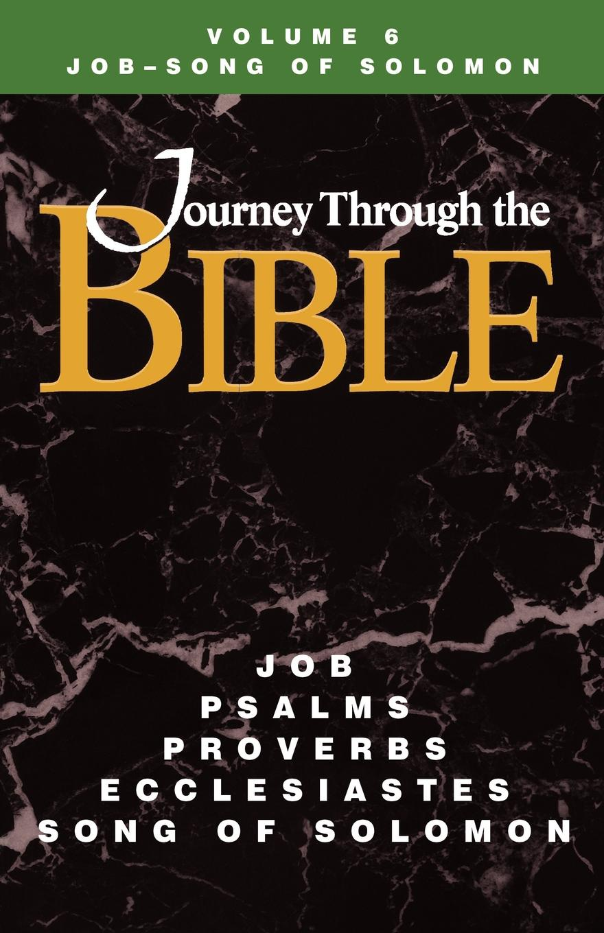 Kathleen Farmer Journey Through the Bible Volume 6, Job-Song of Solomon Student ivan secret the randy rabbit of israel the real meaning of the song of solomon