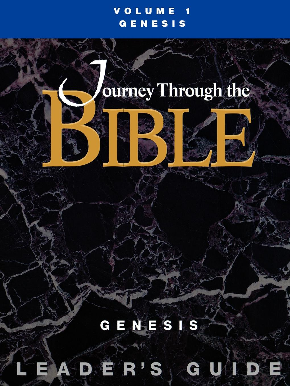 Gary Ball-Kilbourne Journey Through the Bible Volume 1, Genesis Leaders Guide