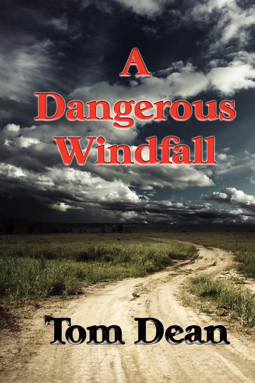 Фото Thomas Dean A Dangerous Windfall