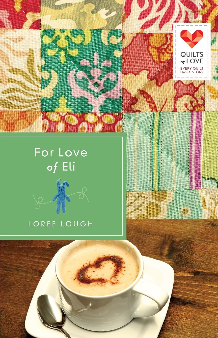 Loree Lough For Love of Eli loree lough an accidental hero
