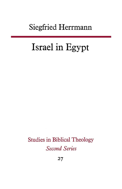 Siegfried Herrmann Israel in Egypt