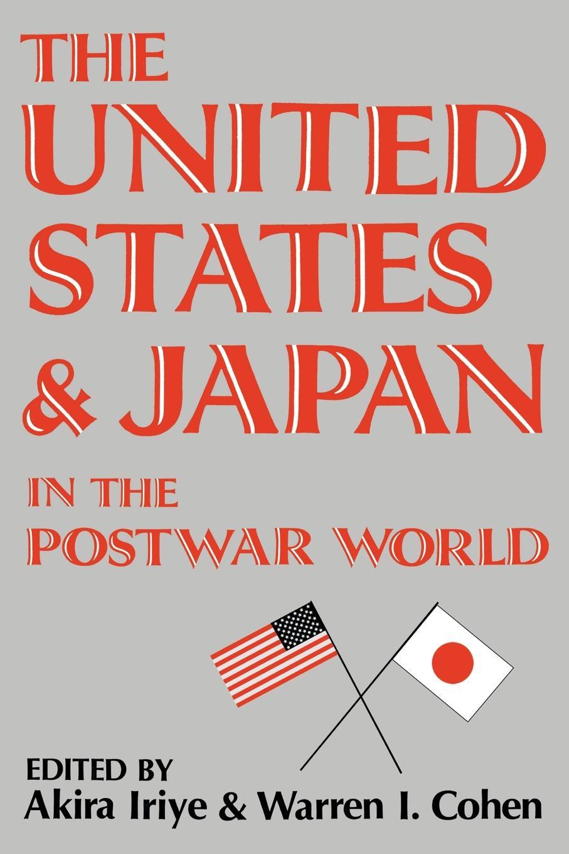 Akira Iriye United States & Japan/Postwar-Pa