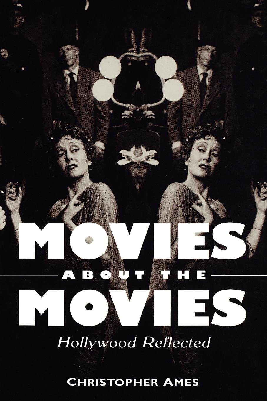 Christopher Ames Movies about the Movies-Pa