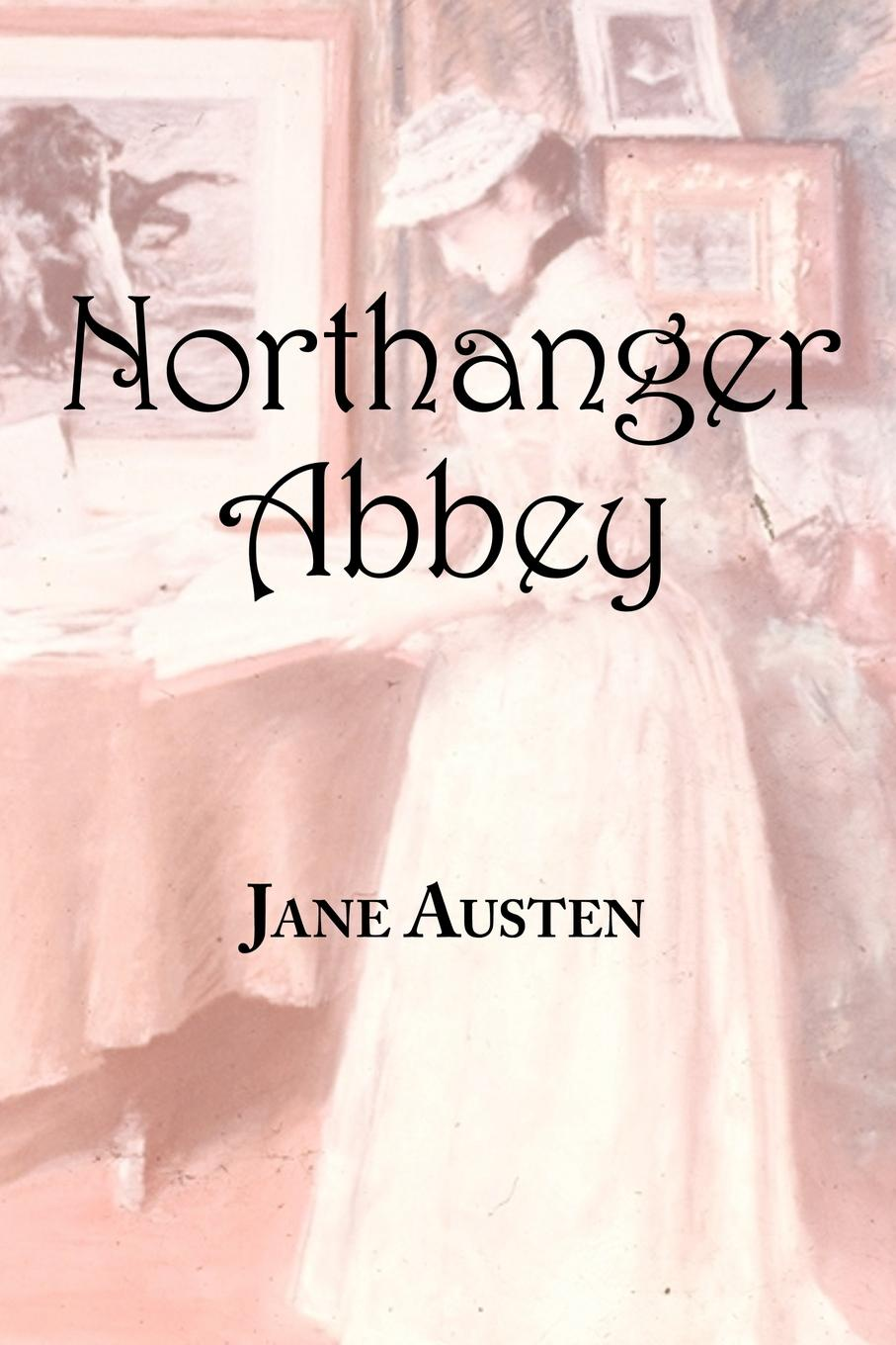 Jane Austen Jane Austen's Northanger Abbey jane