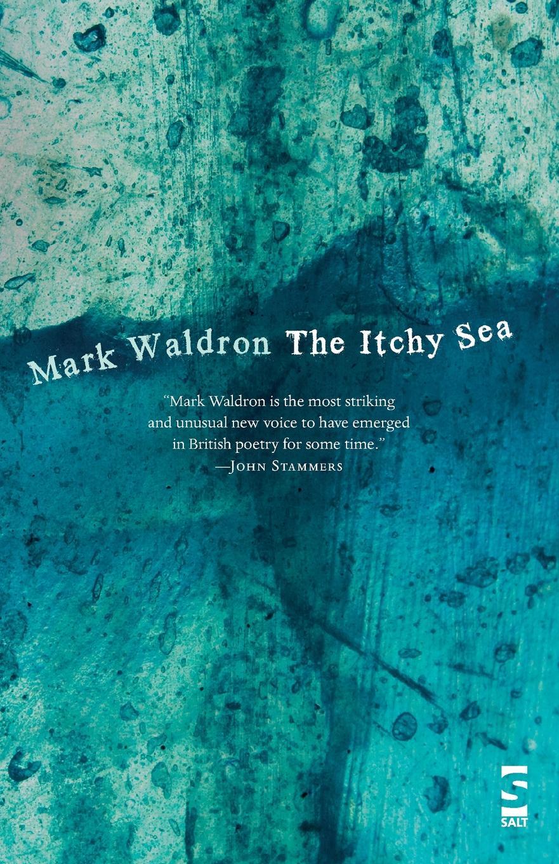 цена на Mark Waldron The Itchy Sea