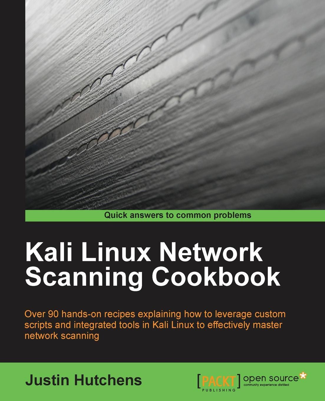 Justin Hutchens Kali Linux Network Scanning Cookbook футболка print bar kali