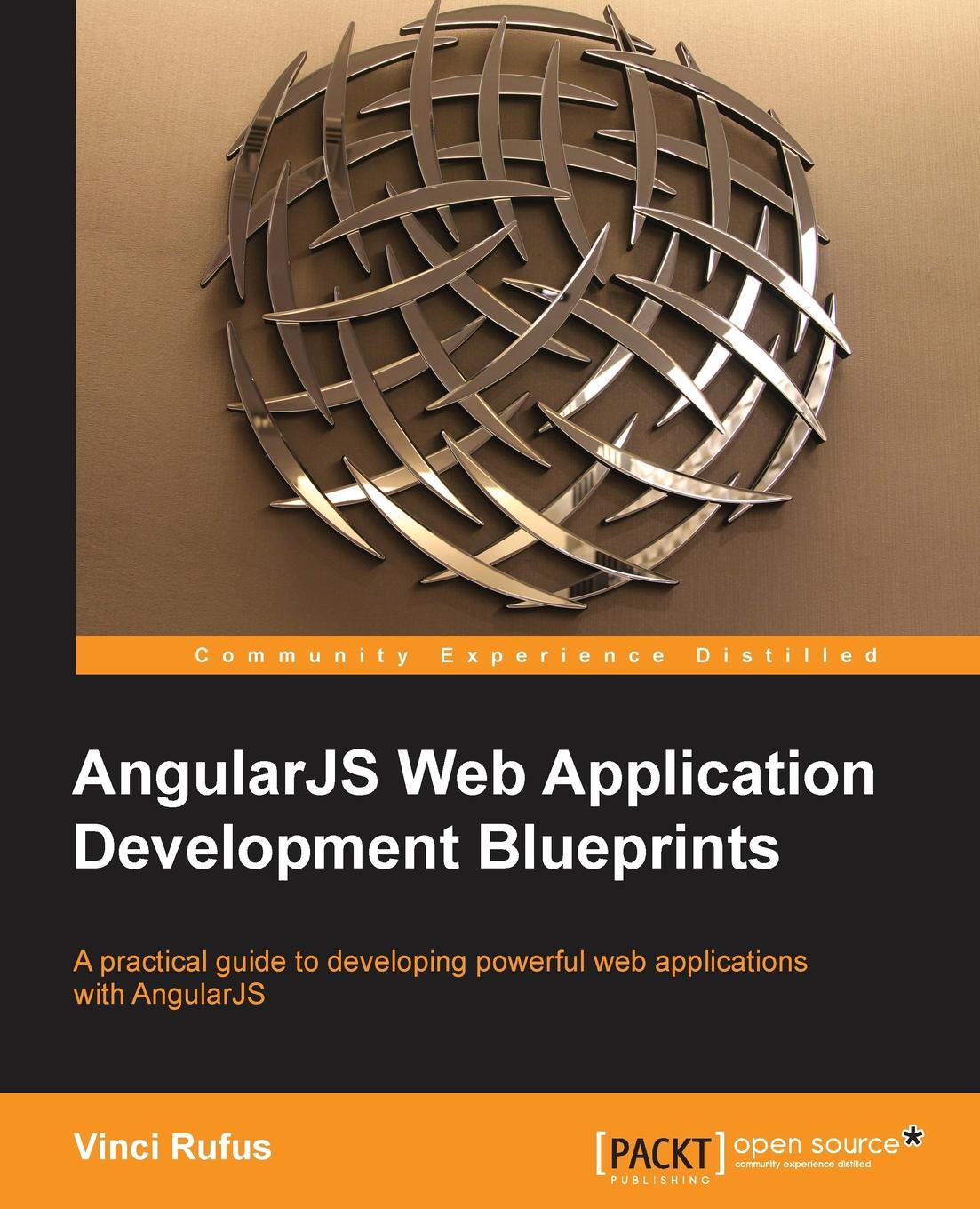 Vinci Rufus Angularjs Web Application Development Blueprints kai nacke d web development