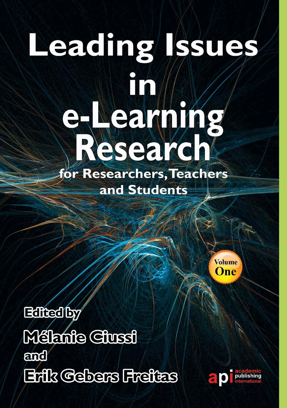 Leading Issues in E-Learning Research for Researchers, Teachers and Students