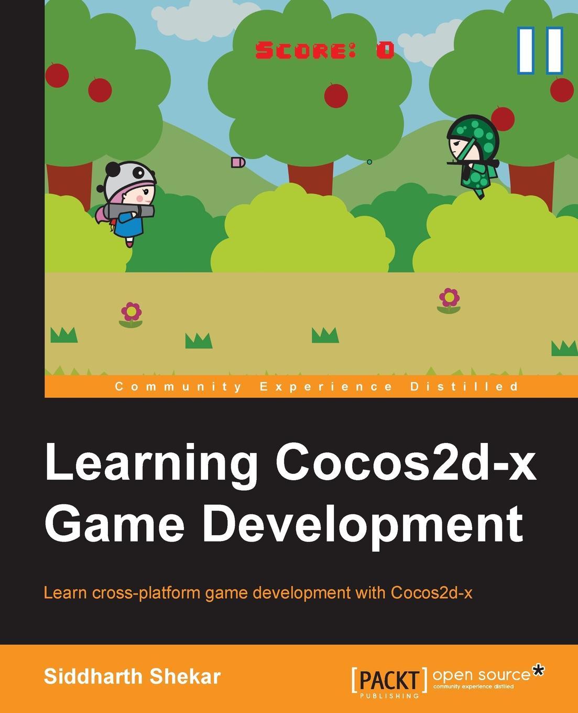 Siddarth Shekar Learning Cocos2d-X Game Development все цены