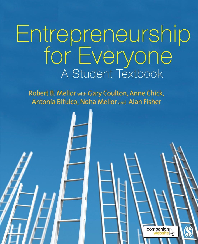 Robert Mellor Entrepreneurship for Everyone paul mladjenovic micro entrepreneurship for dummies isbn 9781118591871