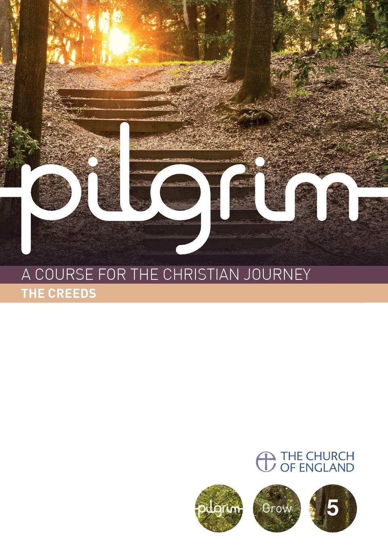 Steven Croft Pilgrim. The Creeds: Grow Stage Book 1 цена 2017