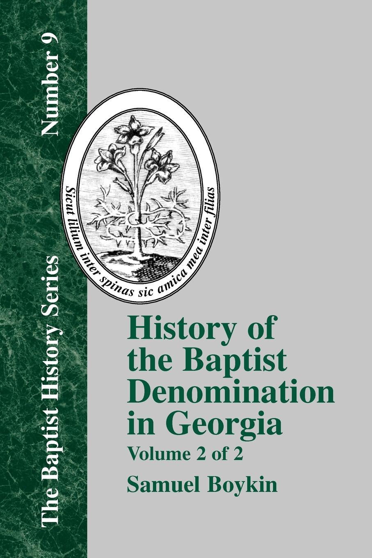Samuel Boykin History Of The Baptist Denomination In Georgia - Vol. 2