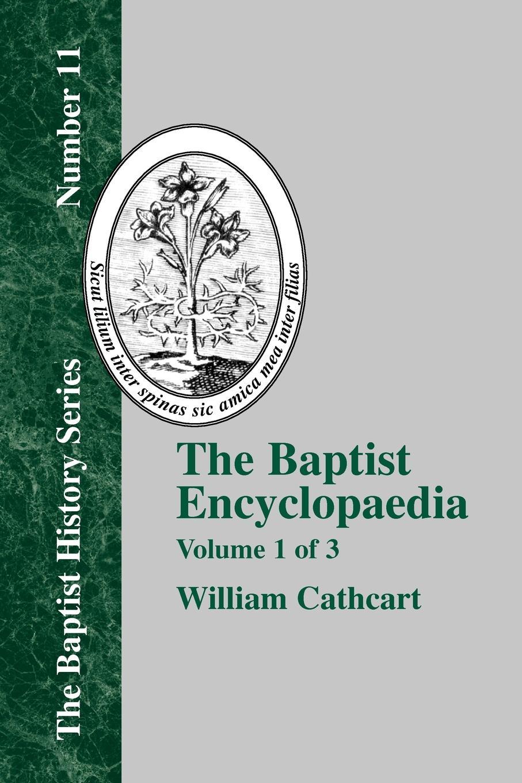 купить William Cathcart The Baptist Encyclopedia - Vol. 1 по цене 3764 рублей