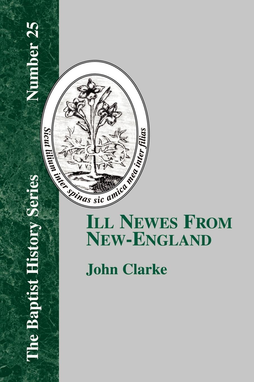 цены на John Clarke Ill Newes From New-England  в интернет-магазинах