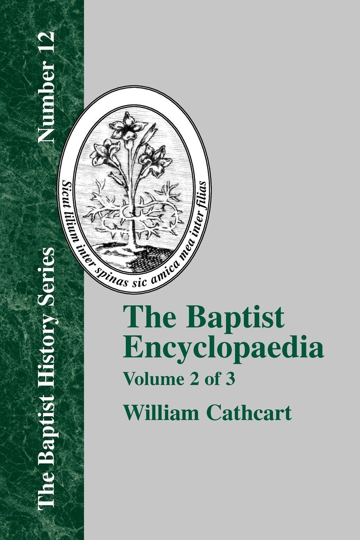 купить William Cathcart The Baptist Encyclopedia - Vol. 2 по цене 3539 рублей