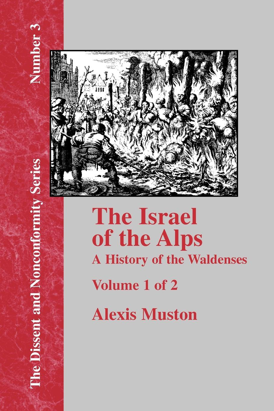 Alexis Muston Israel of the Alps - Vol. 1 o pfiffner adrian geology of the alps