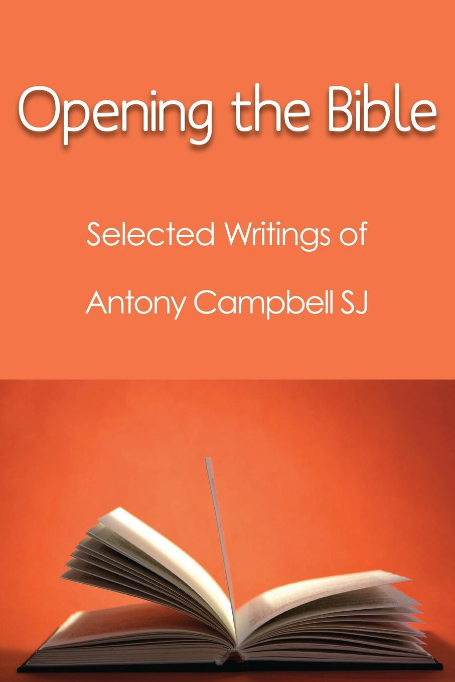 Antony Campbell Opening the Bible