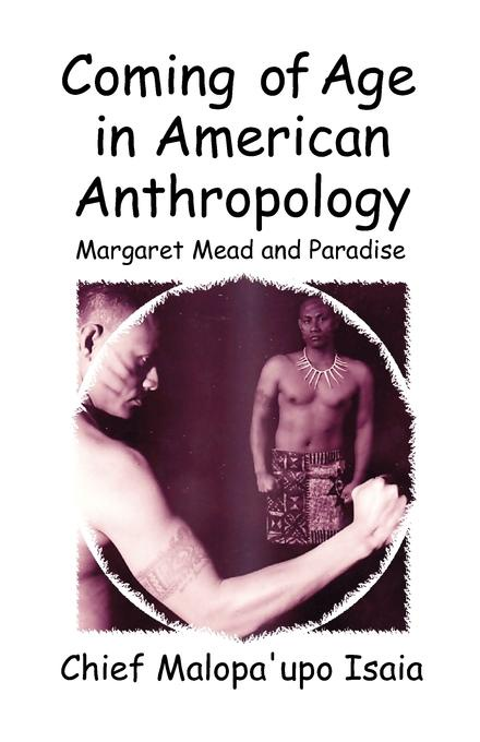 цена Malopa'upo Isaia Coming of Age in American Anthropology. Margaret Mead and Paradise онлайн в 2017 году