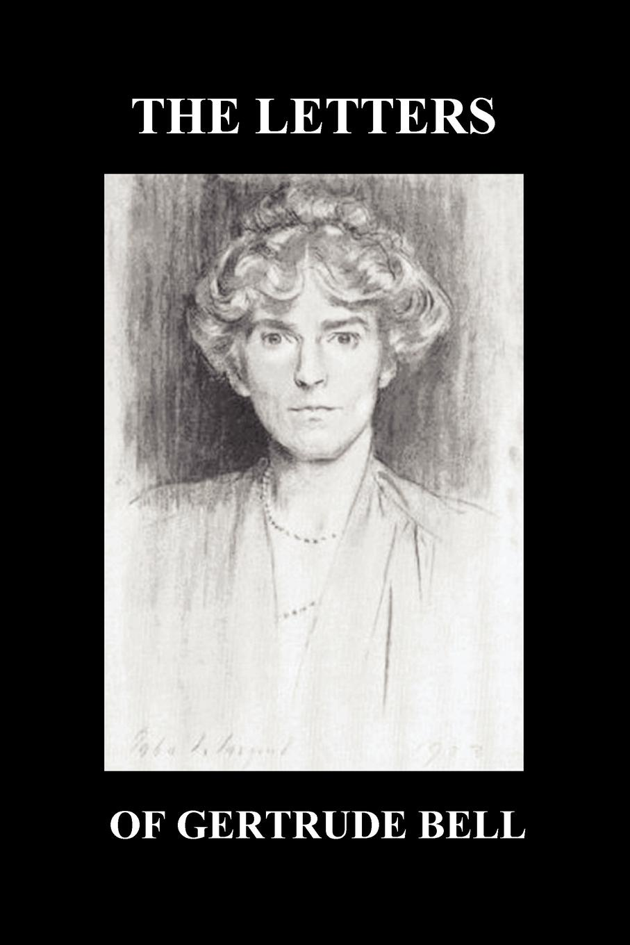 Gertrude Bell The Letters of Gertrude Bell Volumes I and II gertrude page winding paths