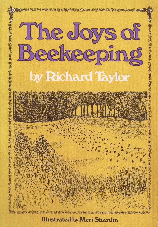 Richard Taylor The Joys of Beekeeping