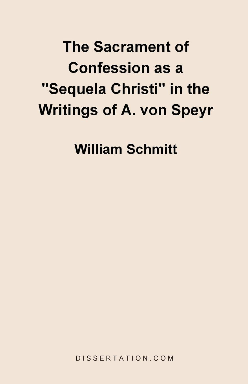 лучшая цена William Schmitt The Sacrament of Confession as a