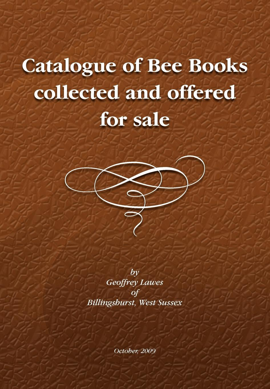 Geoffrey Lawes Descriptive Catalogue of a Library Bee Books