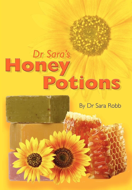 Sara Robb Dr Sara's Honey Potions цена в Москве и Питере