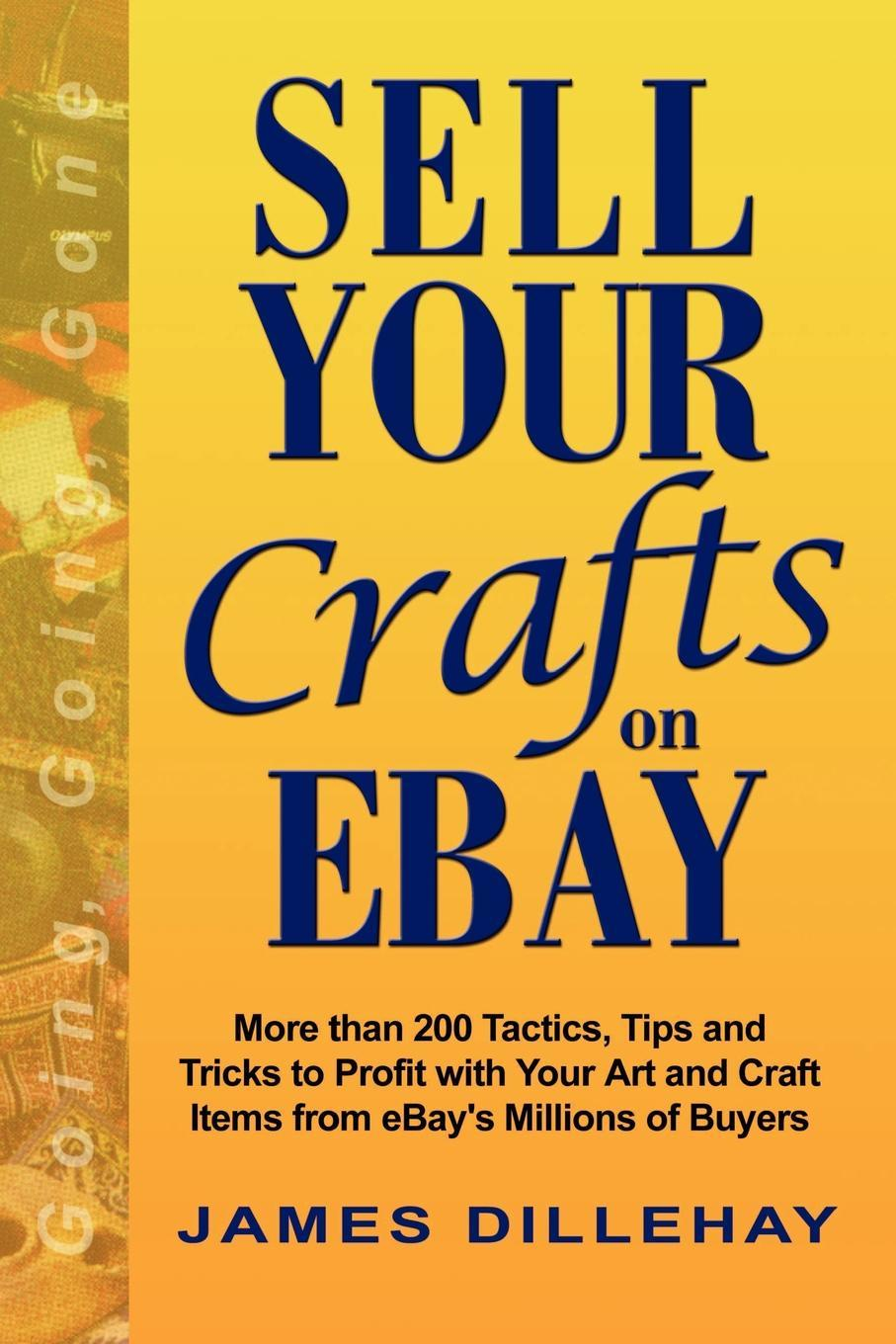 James Dillehay Sell Your Crafts on eBay ebay