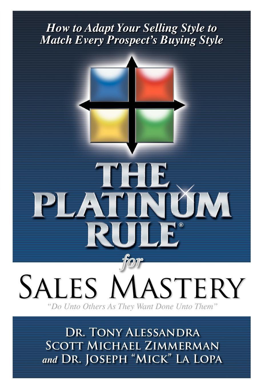 Tony Alessandra The Platinum Rule for Sales Mastery tony bennett the platinum anthology